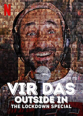 Search netflix Vir Das: Outside In - The Lockdown Special